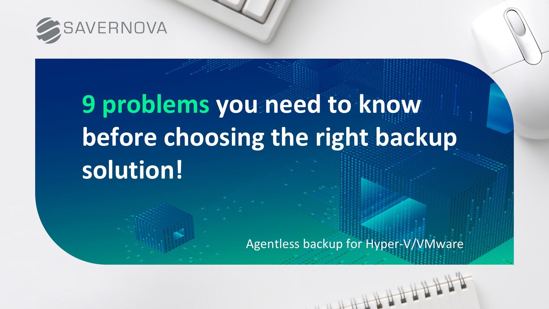 9 backup problems